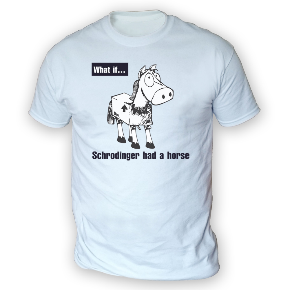 Schrodingers Horse Mens T-Shirt -x13 Colours- Gift Funny ...